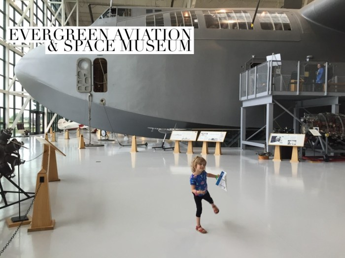 Evergreen Aviation & Space Museum,