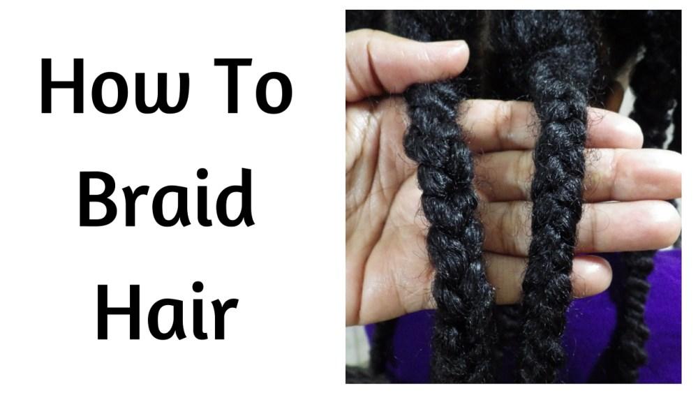 How To Braid Natural Hair