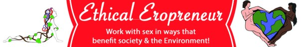 Ethical Erotic Enterprise