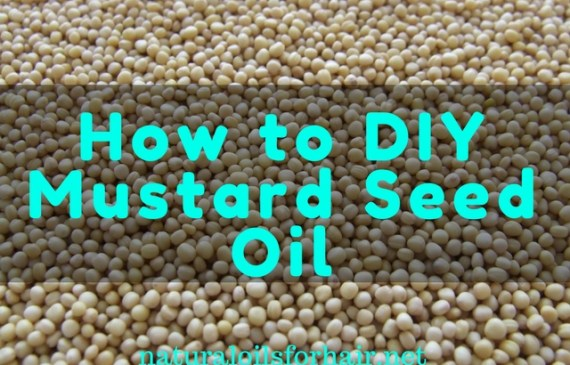 how to DIY mustard seed oil