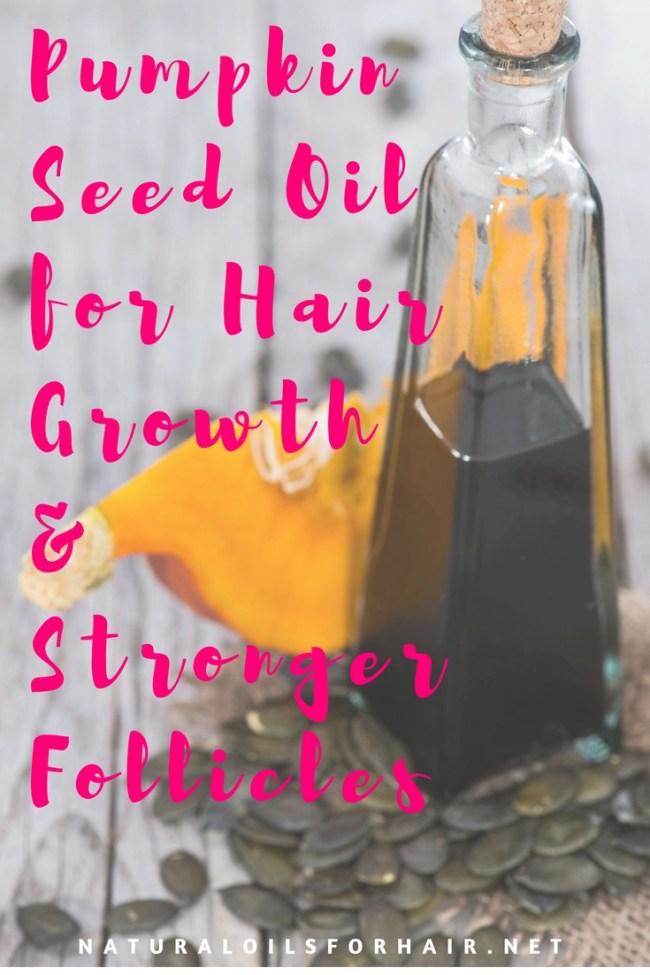 Pumpkin Seed Oil For Natural Hair