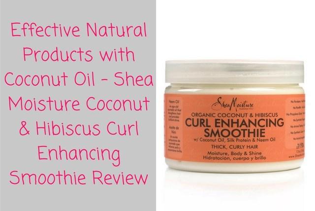 Shea Moisture Coconut & Hibiscus Curl Enhancing Smoothie ...
