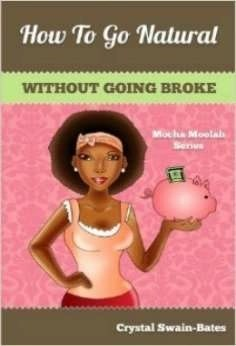 How to Go Natural Without Going Broke