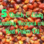 Cooking with Oil: 5 Quick & Easy Healthy Recipes with Red Palm Oil