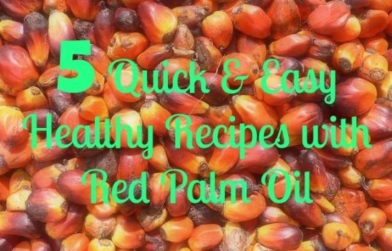 quick-and-easy-recipes-wtih-red-palm-oil