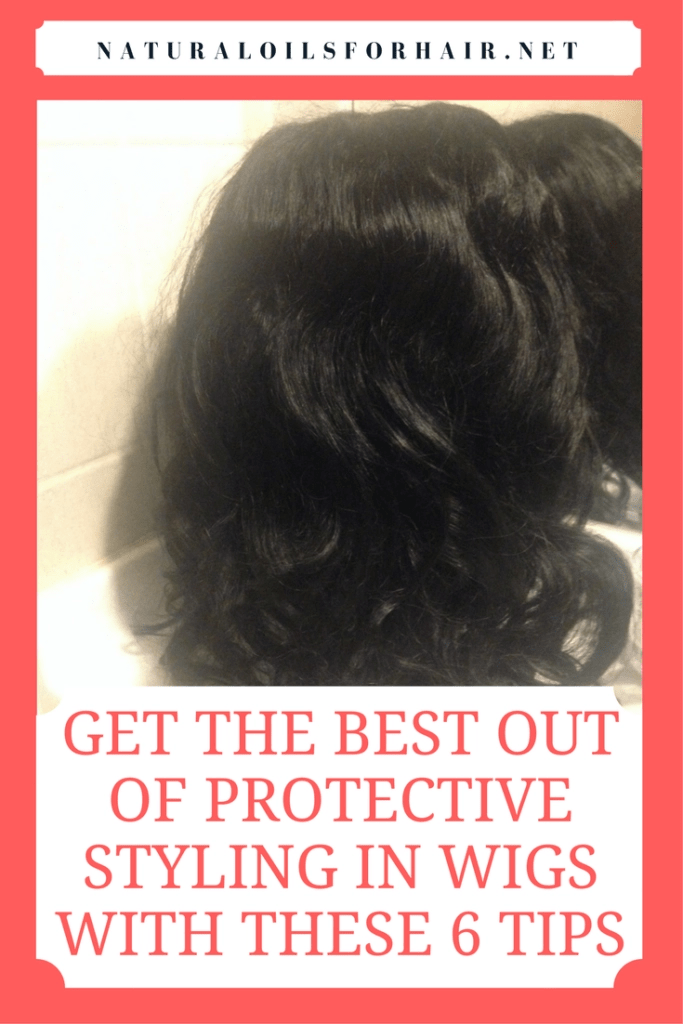 Get the best out of protective styling in wigs with these 6 key tips