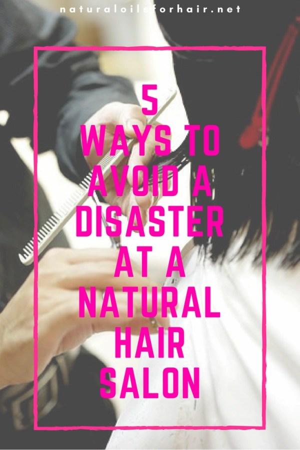5 Ways to Avoid a Disaster at a Natural Hair Salon