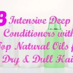 8 Intensive Deep Conditioners with Top Natural Oils for Dry & Dull Hair