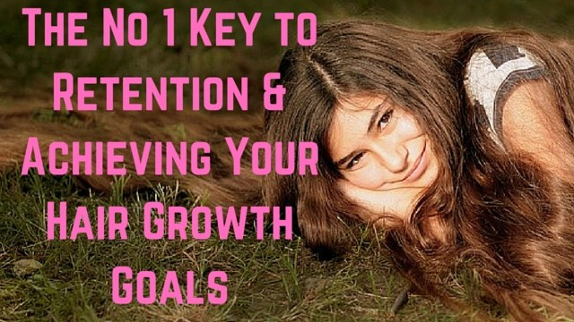 The-Key-Retention-and-Achieving-Your-Hair-Growth-Goals