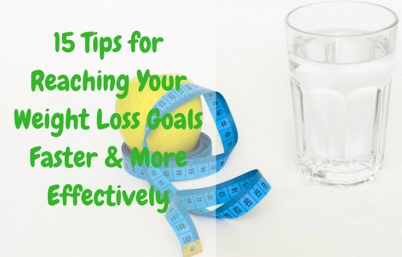 15-tips-for-effective-weight-loss-and-fitness