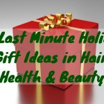 20 Last Minute Holiday Gift Ideas in Hair, Health & Beauty