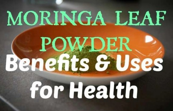 Moringa Leaf Powder Benefits & Uses for Health