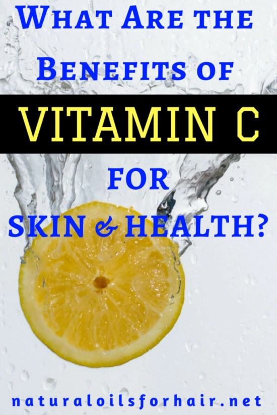 What Are the Benefits of Vitamin C for Skin and Health?