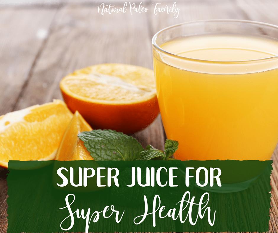 Superjuice for Super Health
