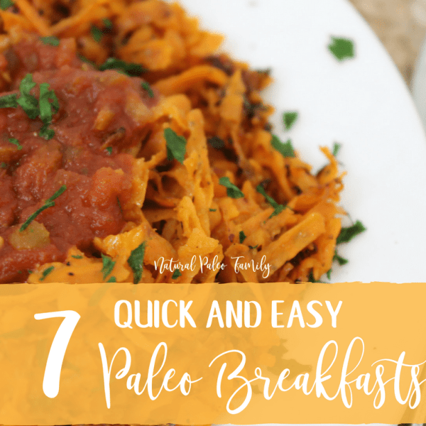 7 Quick and Easy Paleo Breakfast Ideas
