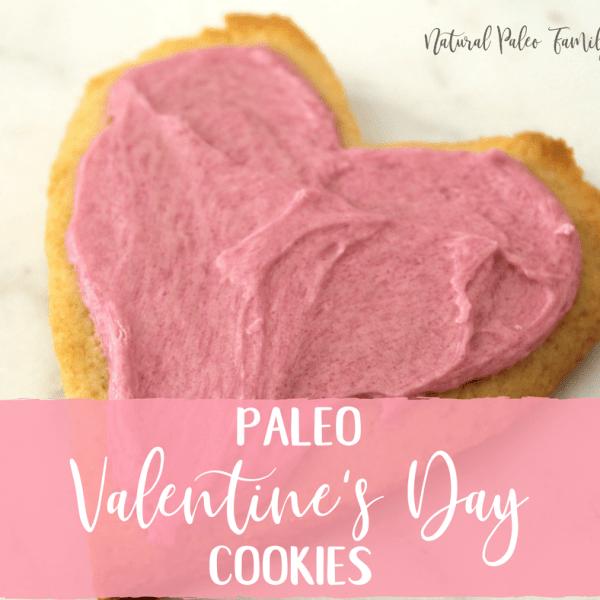 Paleo Valentine's Day Cookies {Recipe}