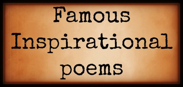 Famous Inspirational Poems Poetry Handed - Year of Clean Water
