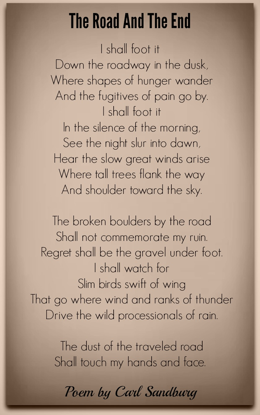 The Road And The EndCarl Sandburg  Poetry For All Seasons and Emotions