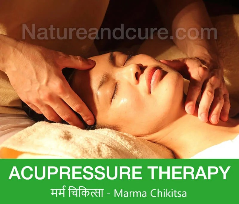 Acupressure Therapy - मर्म चिकित्सा - Marma Chitiksa