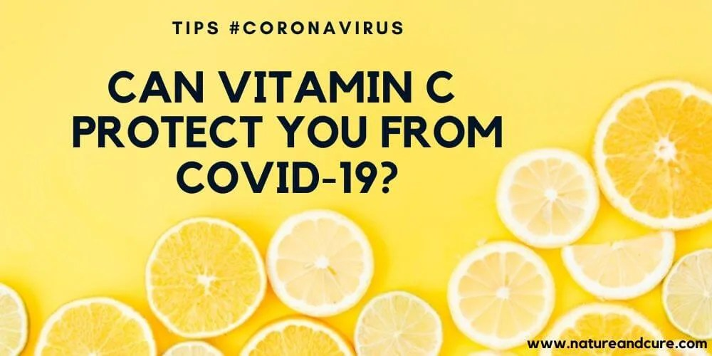Can Vitamin C Protect You from COVID-19