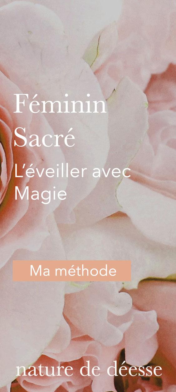 Magie du féminin sacré  - Nature de déesse