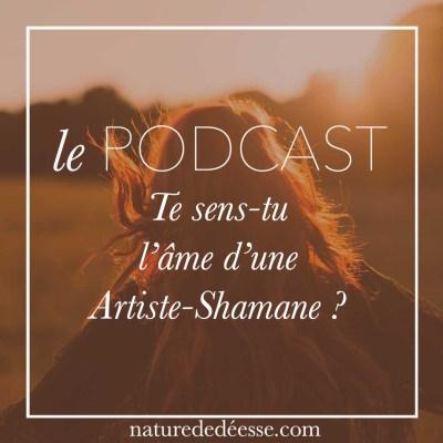 Te sens-tu l'âme d'une Artiste-Shamane ?
