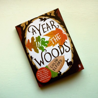A Year in the Woods, Colin Elford