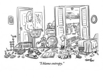 """A cartoon from the New Yorker depicting a housewife looking at her child's messy bedroom. The caption reads: """"I blame entropy."""""""