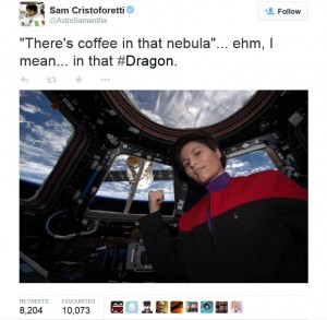 """A screenshot of Sam Cristoforetti's comment on 17th April 2015 on Twitter: @AstroSamantha """"There's coffee in that nebula""""... ehm, Imean... in that #Dragon."""