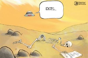 "A cartoon illustrating the sixth mass extinction. The drawing shows a human skeleton lying in the middle of a desert next to a paper copy of the UN report on Global Warming. A UFO flies past over the scene and its occupants comment: ""Idiots..."""