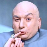 "A photograph of super villain Dr Evil as portrayed by Mike Myers in movie ""Austin Powers""."