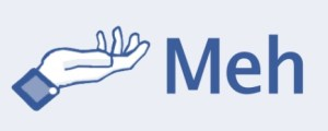 "A satirical take on Facebook's iconic thumb up ""Like"" symbol: a palm-up open hand and the word ""Meh""."
