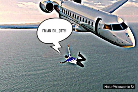 """A pseudo-photograph showing a man jumping off from an aeroplane without parachute, shouting """"I'M AN IDII...OTT!!!"""". Image: NaturPhilosophie"""