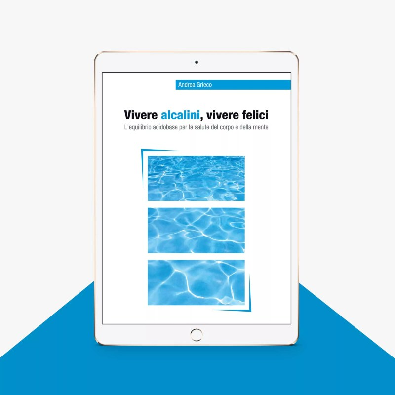 eBook - Vivere Alcalini, Vivere Felici
