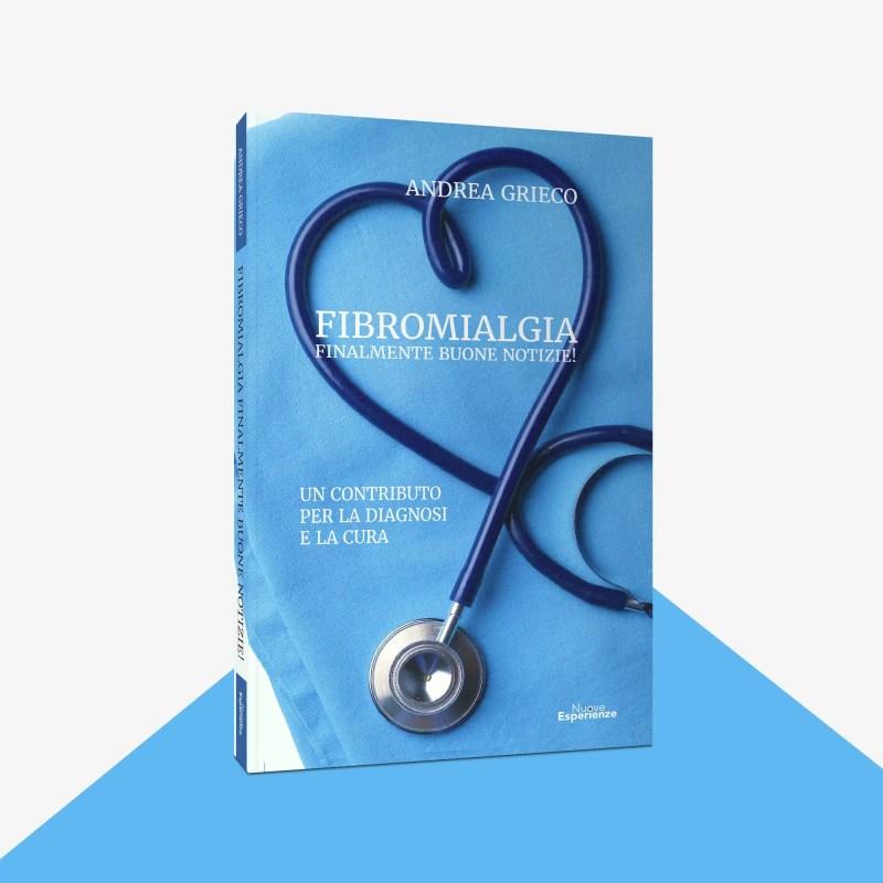fibromialgia finalmente buone notizie andrea grieco