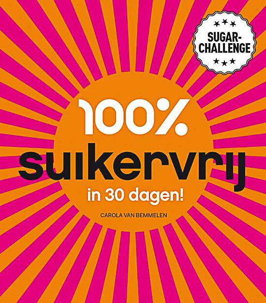 100% suikervrij Carola van Bemmelen