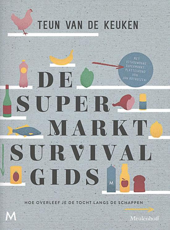 Supermarktsurvivalgids Teun van de Keuken