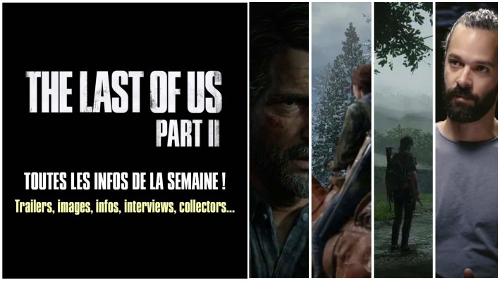 Récap Semaine The Last Of Us Part II