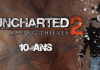 Uncharted 2 10 Ans