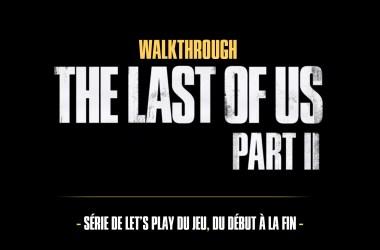 the Last Of Us Part II Walkthrough