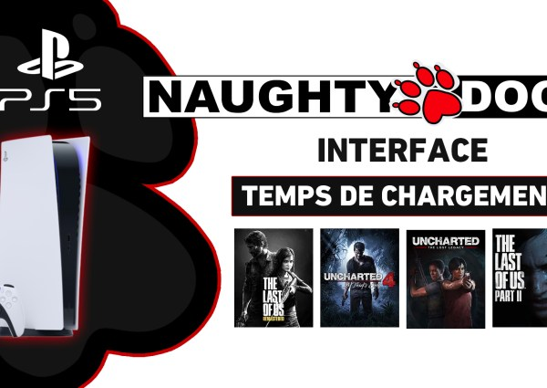 PS5 : Temps chargement jeux Naughty Dog PlayStation 5