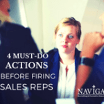 4 Must-Do Actions Before Firing Sales Reps