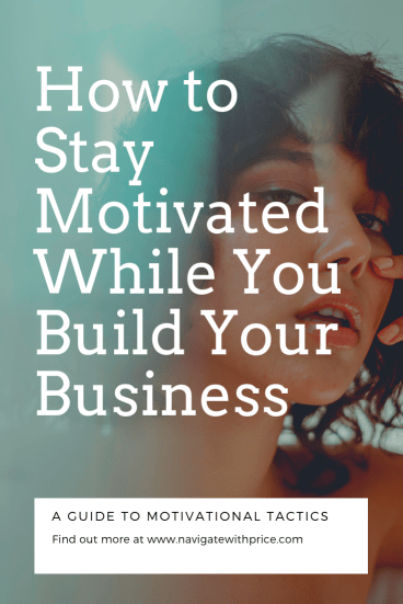 It is difficult to stay motivated while you build your business.  Sure clients come and go, but don't lose your original goal of being a business owner!