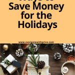 The Best Ways to Save Money for the Holidays