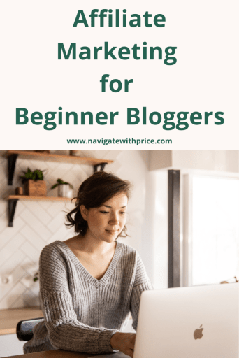 Affiliate marketing for beginner bloggers is an explanation on what affiliate marketing is, how it works, and its value to your blog.