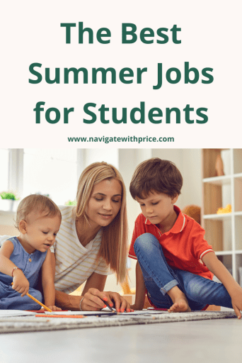 The Best Summer Jobs for Students.  Consider pay and location while looking for a job.  Summer jobs for students look good on a resume.
