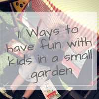 11 Awesome Ways to make a small garden fun for kids