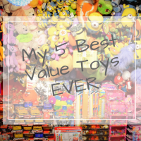 The top 5 best value toys we have bought EVER!!