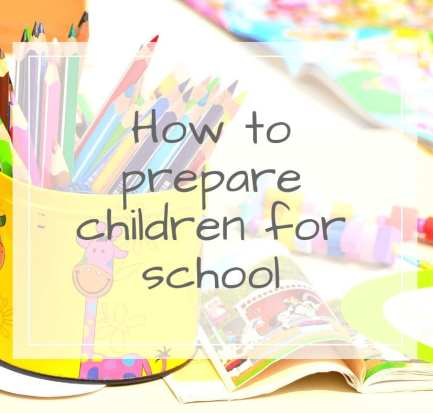 how to prepare your child for school