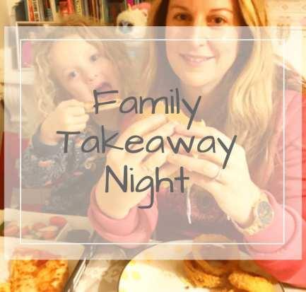 Family Takeaway Night